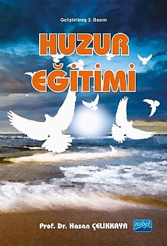 HUZUR EĞİTİMİ ( HUZUR EĞİTİMİ )
