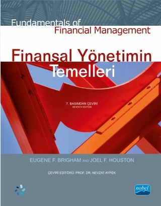 FİNANSAL YÖNETİMİN TEMELLERİ - FUNDAMENTALS OF FİNANCİAL MANAGEMENT ( FİNANSAL YÖNETİMİN TEMELLERİ - FUNDAMENTALS OF FİNANCİAL MANAGEMENT )