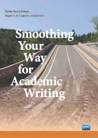 SMOOTHİNG YOUR WAY FOR ACADEMİC WRİTİNG ( SMOOTHİNG YOUR WAY FOR ACADEMİC WRİTİNG )