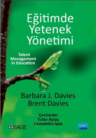 EĞİTİMDE YETENEK YÖNETİMİ - TALENT MANAGEMENT İN EDUCATİON ( EĞİTİMDE YETENEK YÖNETİMİ - TALENT MANAGEMENT İN EDUCATİON )