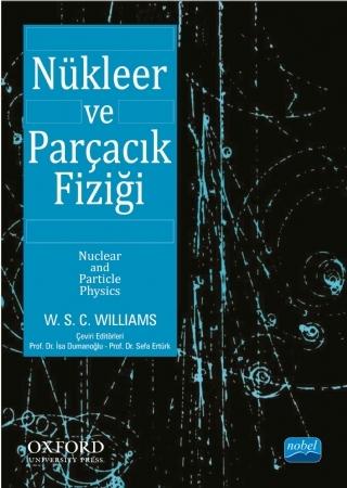NÜKLEER VE PARÇACIK FİZİĞİ / NUCLEAR AND PARTİCLE PHYSİCS ( NÜKLEER VE PARÇACIK FİZİĞİ / NUCLEAR AND PARTİCLE PHYSİCS )