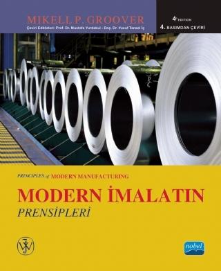 MODERN İMALATIN PRENSİPLERİ - PRİNCİPLES OF MODERN MANUFACTURİNG ( MODERN İMALATIN PRENSİPLERİ - PRİNCİPLES OF MODERN MANUFACTURİNG )