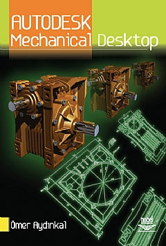 AUTODESK MECHANİCAL DESKTOP ( AUTODESK MECHANİCAL DESKTOP )