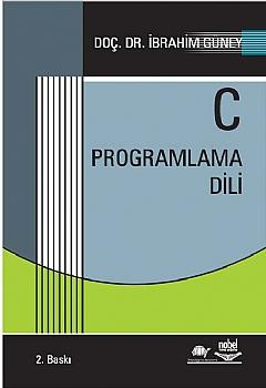 C PROGRAMLAMA DİLİ ( C PROGRAMLAMA DİLİ )
