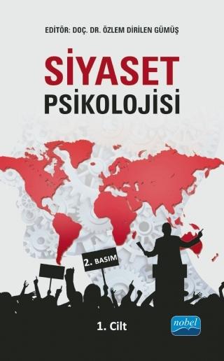 SİYASET PSİKOLOJİSİ - 1. CİLT ( SİYASET PSİKOLOJİSİ - 1. CİLT )