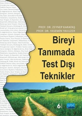 BİREYİ TANIMADA TEST DIŞI TEKNİKLER ( BİREYİ TANIMADA TEST DIŞI TEKNİKLER )