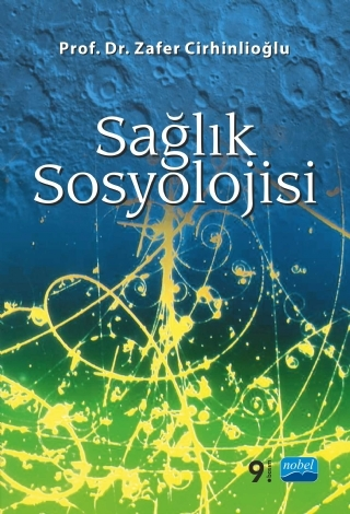 SAĞLIK SOSYOLOJİSİ ( SAĞLIK SOSYOLOJİSİ )
