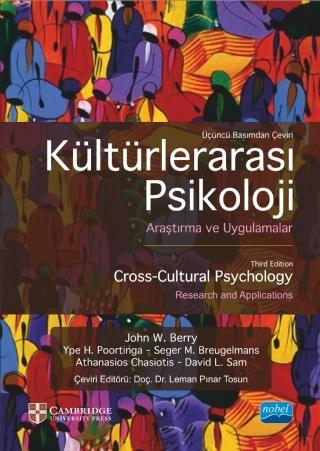 KÜLTÜRLERARASI PSİKOLOJİ - ARAŞTIRMA VE UYGULAMALAR ( KÜLTÜRLERARASI PSİKOLOJİ - ARAŞTIRMA VE UYGULAMALAR - CROSS-CULTURAL PSYCHOLOGY - RESEARCH AND APPLİCATİONS - CAMBRIDGE )