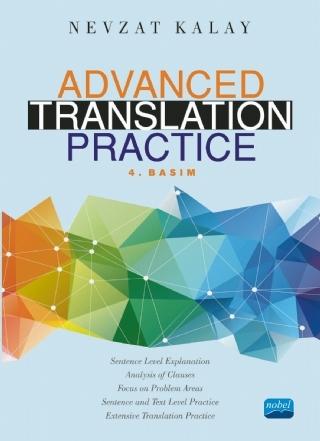 ADVANCED TRANSLATİON PRACTİCE ( ADVANCED TRANSLATİON PRACTİCE )