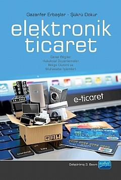 ELEKTRONİK TİCARET E-TİCARET ( ELEKTRONİK TİCARET )