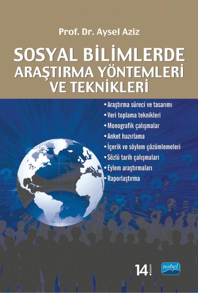 SOSYAL BİLİMLERDE ARAŞTIRMA YÖNTEMLERİ VE TEKNİKLERİ ( SOSYAL BİLİMLERDE ARAŞTIRMA YÖNTEMLERİ VE TEKNİKLERİ )