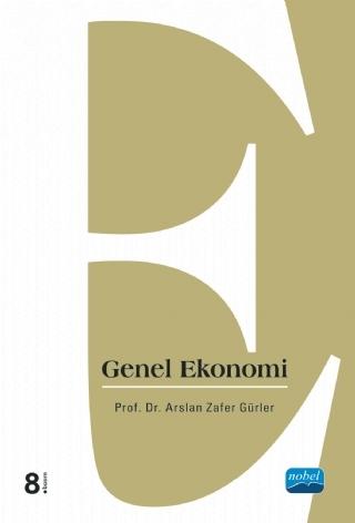 GENEL EKONOMİ ( GENEL EKONOMİ )