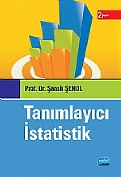 TANIMLAYICI İSTATİSTİK ( TANIMLAYICI İSTATİSTİK )