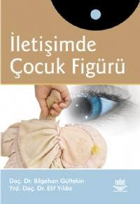 İLETİŞİMDE ÇOCUK FİGÜRÜ ( İLETİŞİMDE ÇOCUK FİGÜRÜ )