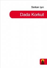 DADA KORKUT ( DADA KORKUT )