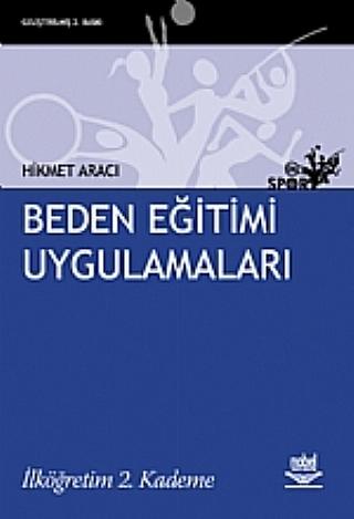 BEDEN EĞİTİMİ UYGULAMALARI -İLKÖĞRETİM 2. KADEME ( BEDEN EĞİTİMİ UYGULAMALARI -İLKÖĞRETİM 2. KADEME )