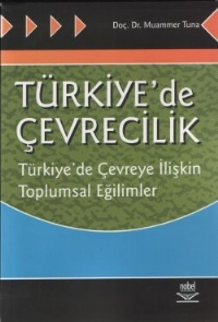 TÜRKİYE'DE ÇEVRECİLİK ( TÜRKİYE'DE ÇEVRECİLİK )