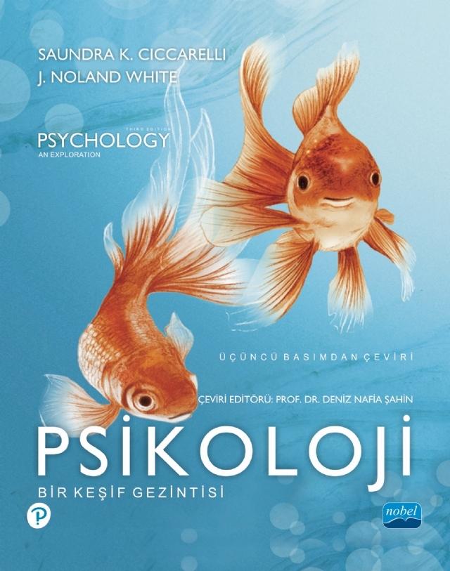 PSİKOLOJİ - BİR KEŞİF GEZİNTİSİ - PSYCHOLOGY - AN ExPLORATİON ( PSİKOLOJİ - BİR KEŞİF GEZİNTİSİ - PSYCHOLOGY - AN ExPLORATİON )