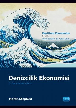 DENİZCİLİK EKONOMİSİ - MARİTİME ECONOMİCS ( DENİZCİLİK EKONOMİSİ - MARİTİME ECONOMİCS )