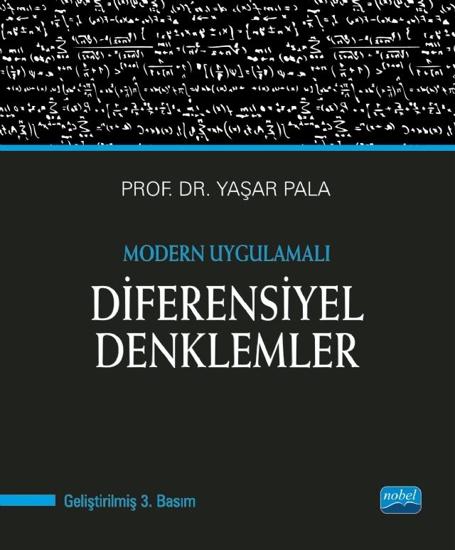 MODERN UYGULAMALI DİFERANSİYEL DENKLEMLER ( MODERN UYGULAMALI DİFERANSİYEL DENKLEMLER )