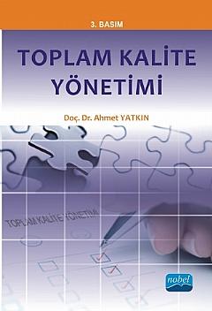 TOPLAM KALİTE YÖNETİMİ ( TOPLAM KALİTE YÖNETİMİ )