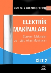 ELEKTRİK MAKİNALARI CİLT 2 ( ELEKTRİK MAKİNALARI CİLT 2 )