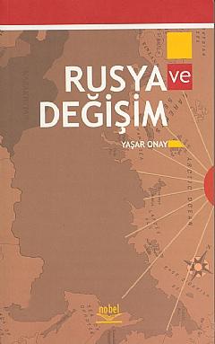 RUSYA VE DEĞİŞİM ( RUSYA VE DEĞİŞİM )