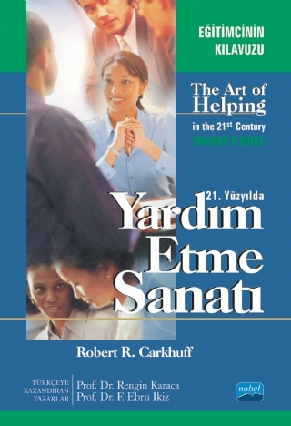 YARDIM ETME SANATI ( YARDIM ETME SANATI - THE ART OF HELPİNG İN THE 21ST CENTURY )