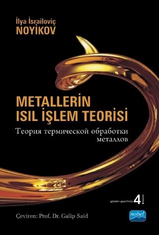 METALLERİN ISIL İŞLEM TEORİSİ ( METALLERİN ISIL İŞLEM TEORİSİ )