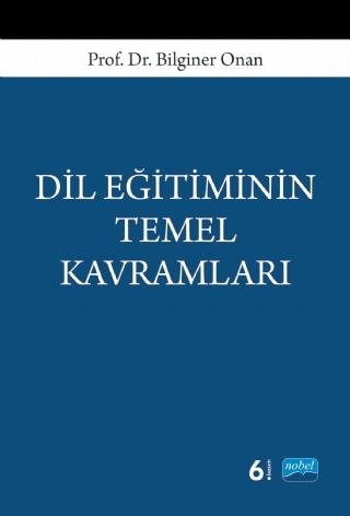 DİL EĞİTİMİNİN TEMEL KAVRAMLARI ( DİL EĞİTİMİNİN TEMEL KAVRAMLARI )