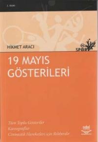 19 MAYIS GÖSTERİLERİ ( 19 MAYIS GÖSTERİLERİ )