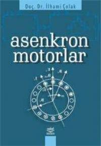 ASENKRON MOTORLAR ( ASENKRON MOTORLAR )