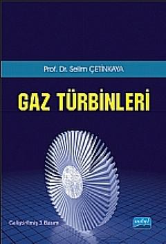 GAZ TÜRBİNLERİ ( GAZ TÜRBİNLERİ )