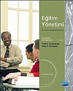 EĞİTİM YÖNETİMİ  / EDUCATİONAL ADMİNİSTRATİON: CONCEPTS AND PRACTİCES ( EĞİTİM YÖNETİMİ )