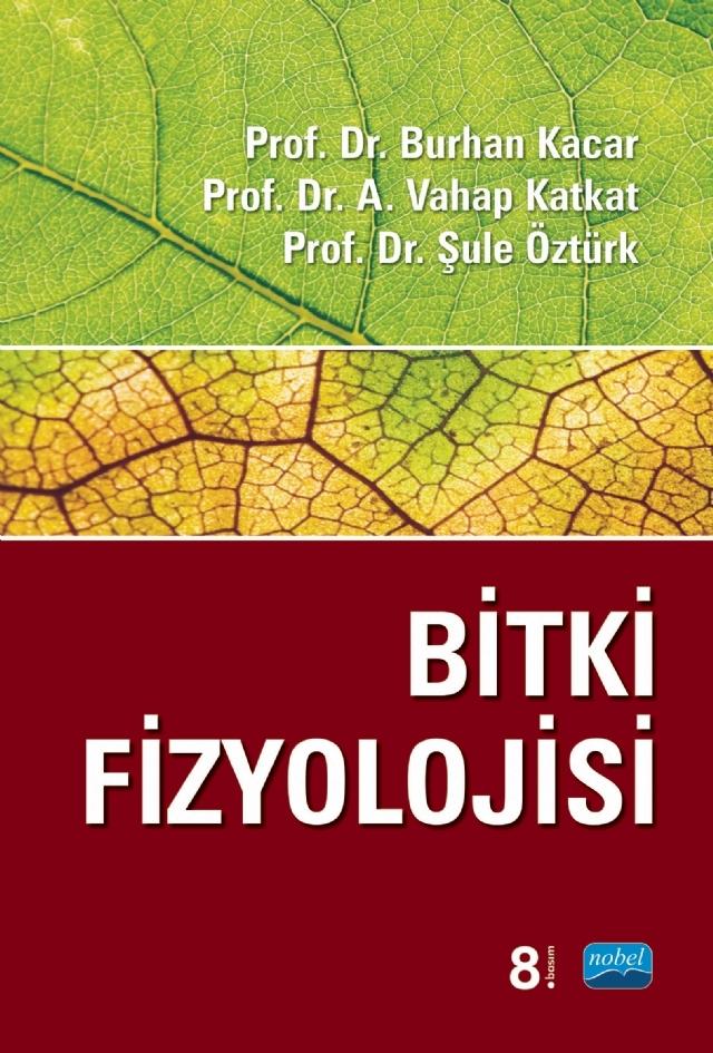 BİTKİ FİZYOLOJİSİ ( BİTKİ FİZYOLOJİSİ )