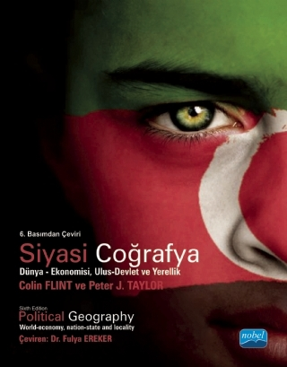 SİYASİ COĞRAFYA DÜNYA - EKONOMİSİ, ULUS-DEVLET VE YERELLİK - POLITICAL GEOGRAPHY - WORLD-ECONOMY, NATİON-STATE AND LOCALİTY ( SİYASİ COĞRAFYA DÜNYA - EKONOMİSİ, ULUS-DEVLET VE YERELLİK - POLITICAL GEOGRAPHY - WORLD-ECONOMY, NATİON-STATE AND LOCALİTY )